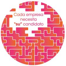 """Cada empresa necesita """"su"""" candidato"""
